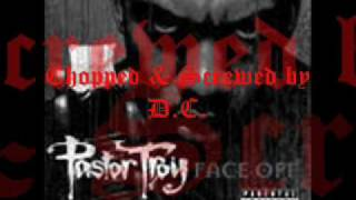 Pastor Troy Champion Chopped & Screwed by D.C.