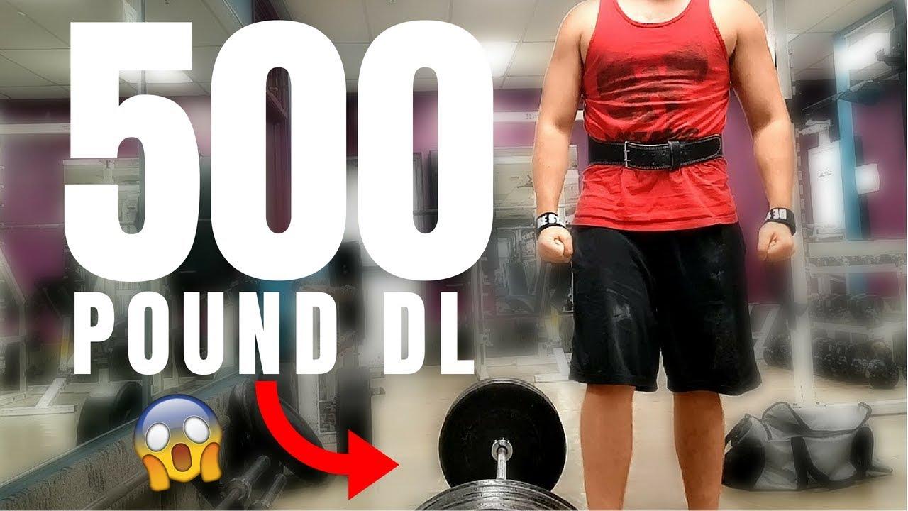500 LB DEADLIFT