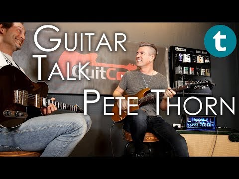 Pete Thorn | Soundgarden, Eagles, Melissa Etheridge | Guitar Talk | GuitCon 2017