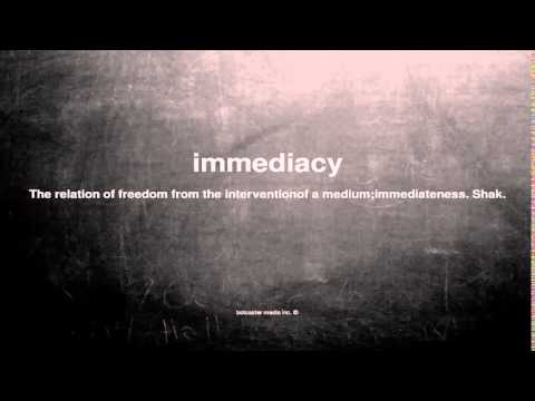 What does immediacy mean