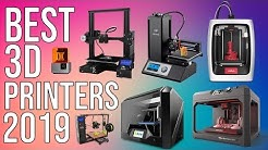 BEST 3D PRINTERS of 2019 | TOP 10 BEST 3D PRINTER 2019