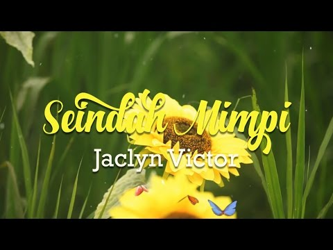 ''Seindah Mimpi'' - Jaclyn Victor (LIRIK)