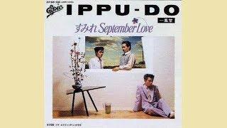 すみれ September Love/一風堂☆Cover by ducktail☆ 作詞 竜真知子 作曲 ...