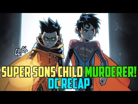 Super Sons Child Killer | DC Ultimate Recap 315