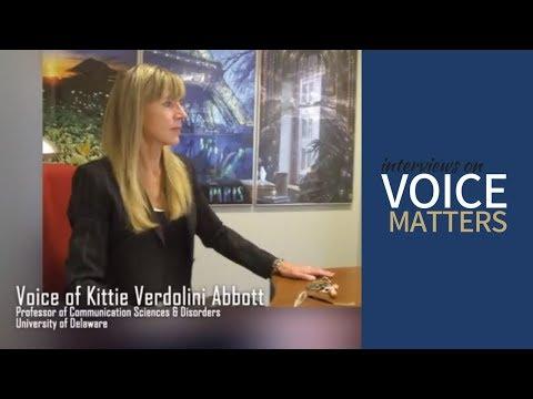 Interviews on Voice Matters: Episode #9 with Kittie Verdolini Abbott