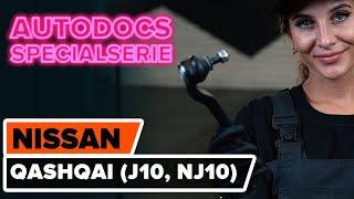 Byta Yttre styrled NISSAN QASHQAI / QASHQAI +2 (J10, JJ10) - guide