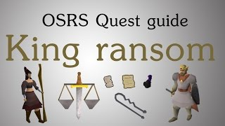 [OSRS] King's ransom quest guide