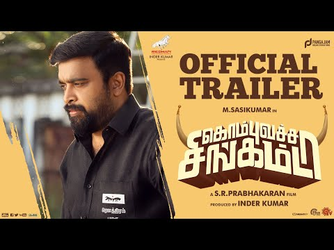 kombu-vatcha-singamda-official-trailer-m-sasi-kumar-madonna-sr-prabhakaran-inder-kumar
