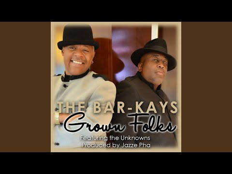 Grown Folks (feat. The Unknowns)