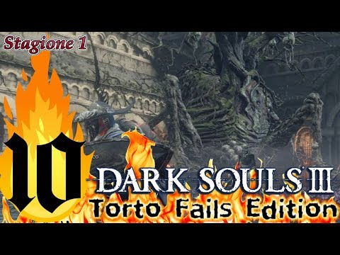 ''Alberobello'' Dark Souls III_Torto Fails Edition_Semi Nonsense Run_ITA #10
