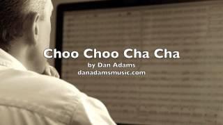 Choo Choo Cha Cha