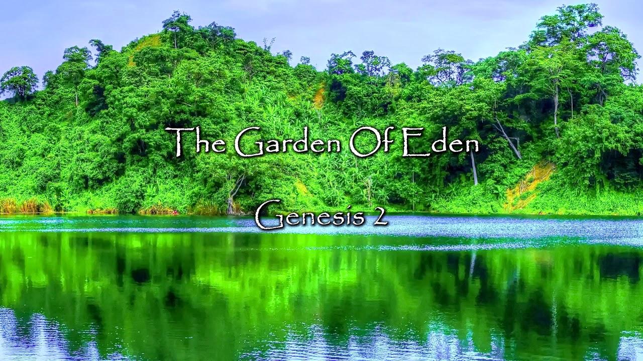 The garden of eden genesis 2 bible stories youtube - Where is the garden of eden today ...