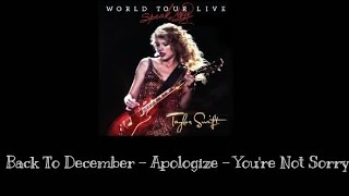 Taylor Swift - Back To December -  Apologize - You