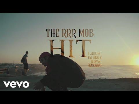 The RRR Mob - Hit (Prod. Laioung) ft. 7Liwa,...