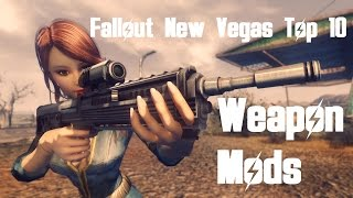 Fallout New Vegas - Top 10 Weapon Mods
