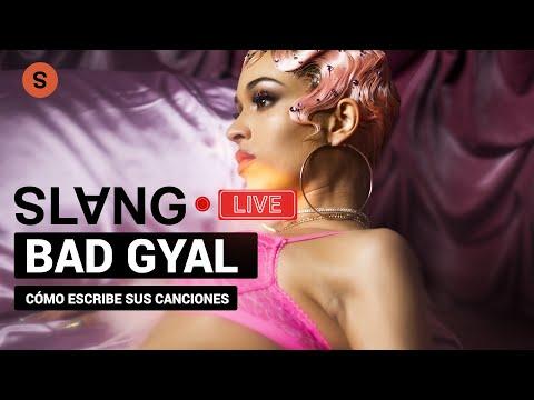 Bad Gyal sobre cómo escribir el hit perfecto en la era de las redes sociales l Slang Live