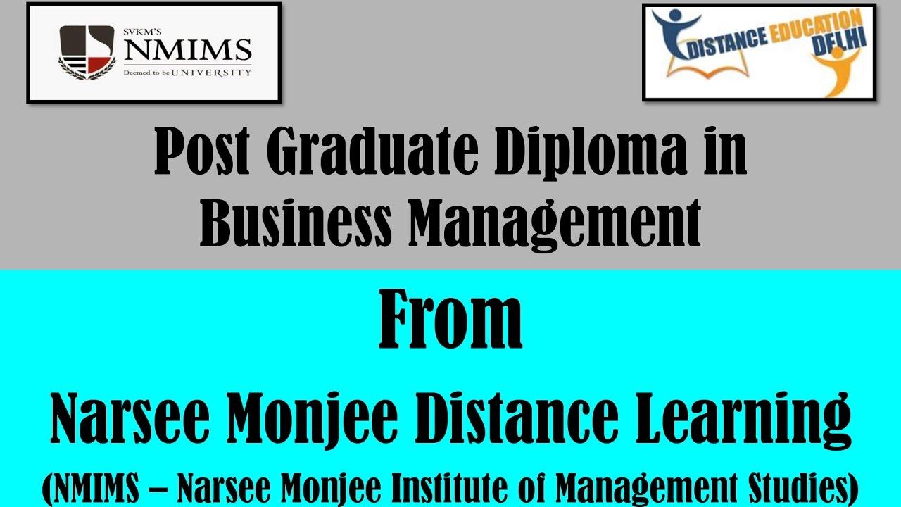 post graduate diploma in business management from nmims narsee  post graduate diploma in business management from nmims narsee monjee distance learning