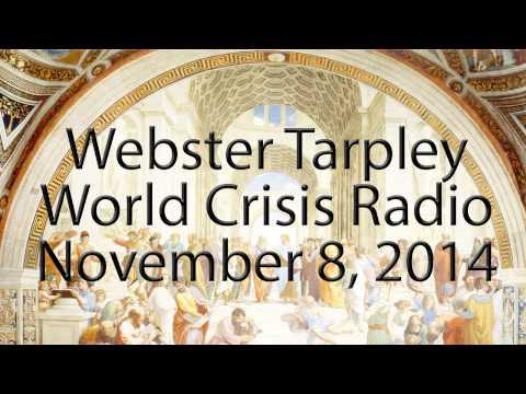 Webster Tarpley - November 8, 2014 - World Crisis Radio