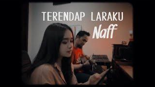 Terendap laraku - naff ( live cover)