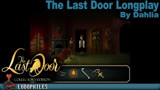 The Last Door - Longplay / Full Playthrough / Walkthrough (no commentary)