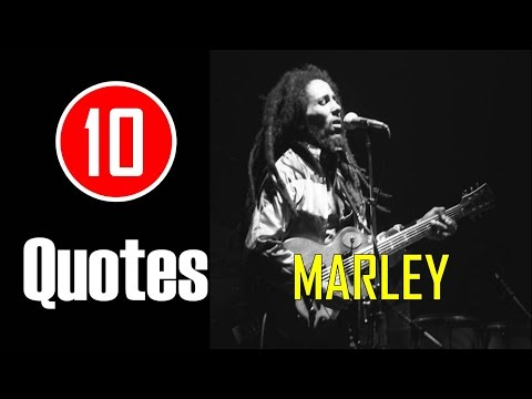[10 Quotes] Bob Marley  - Everyone is going to hurt you