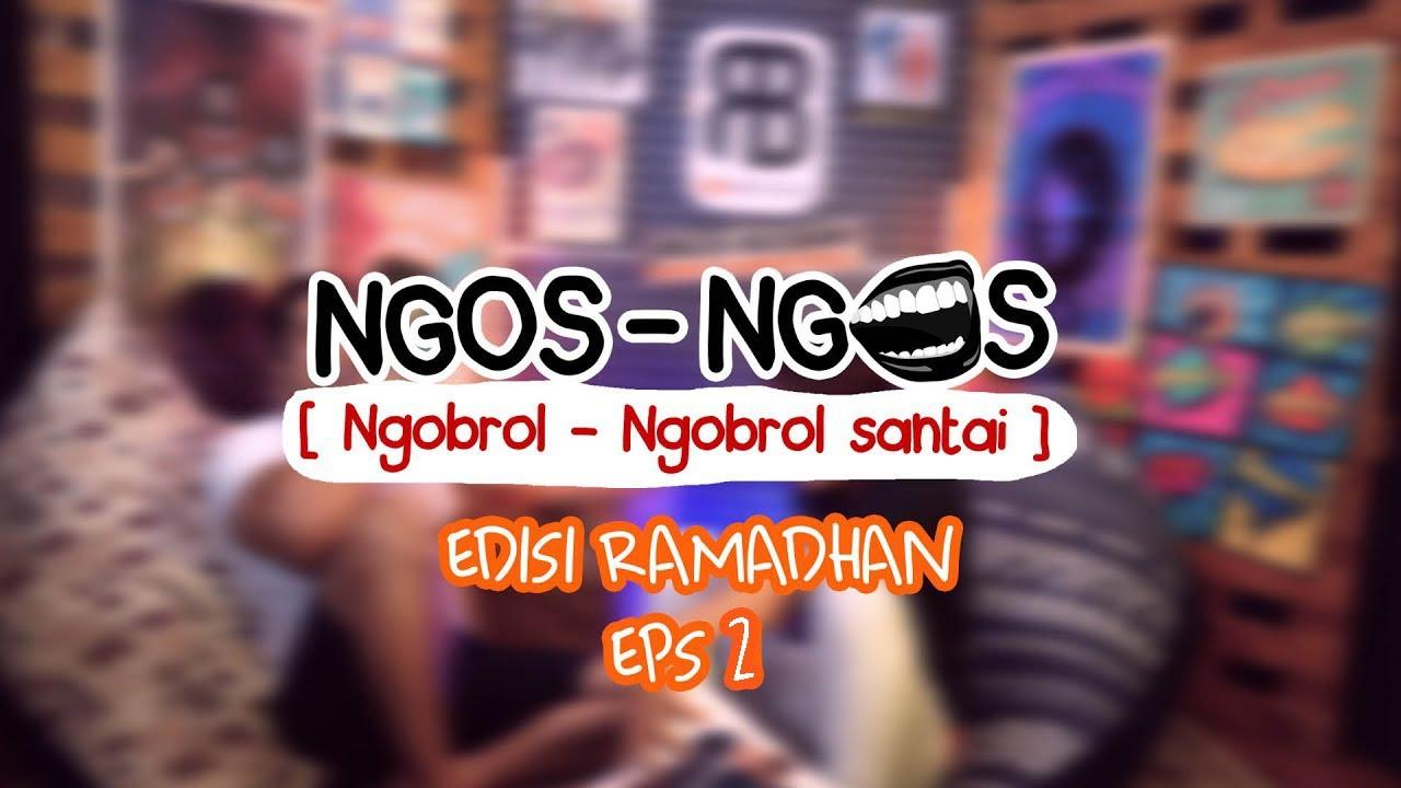 NGOS - NGOSAN EDISI RAMADHAN EPS2 | SINETRON KHAS RAMADHAN