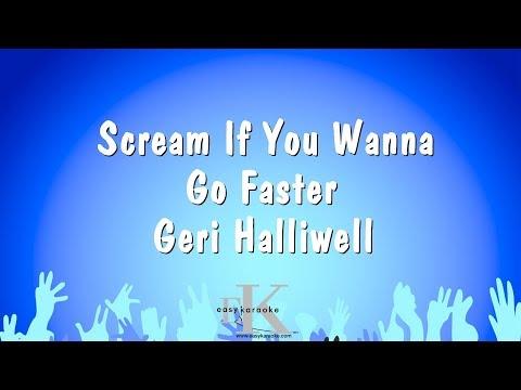 Scream If You Wanna Go Faster - Geri Halliwell (Karaoke Version)