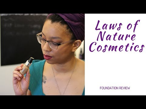 Laws of Nature Cosmetics Foundation Review x Holistic Melanin