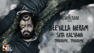 Download Neeyilla Neram | Thaarame Thaarame | Sita Kalyana - Aswin Ram Cover