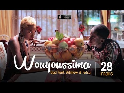 OPD Feat. ADMOW & FEFSY - Wouyoussima (Official Music Video)