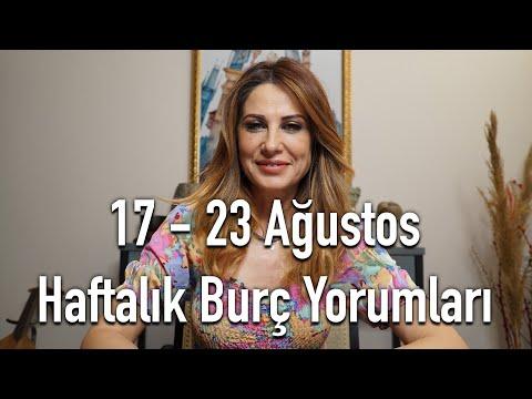 17 - 23 Ağustos Haftalık Burç Yorumları - Hande Kazanova ile Astroloji
