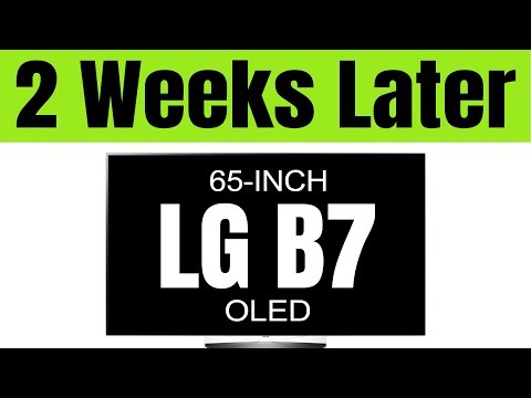 (2 Weeks Later) Owning the LG B7 + C7 65-inch OLED -- Real World Experience and Review (Part 1)