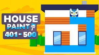 House Paint Walkthrough Level 401 - 500