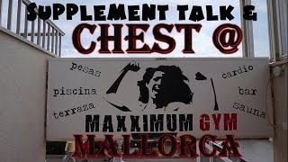 Supplements around training & Chest @ Maxximum gym Mallorca part 2
