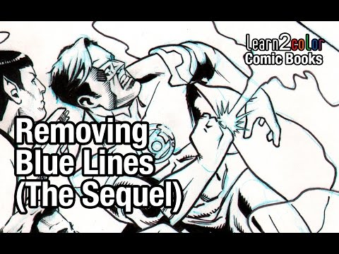 Learn 2 Color Comic Books: Removing Blue Lines (The Sequel)
