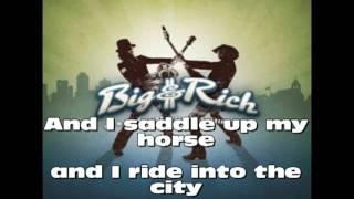 Big & Rich-Save A Horse Ride A Cowboy with Lyrics