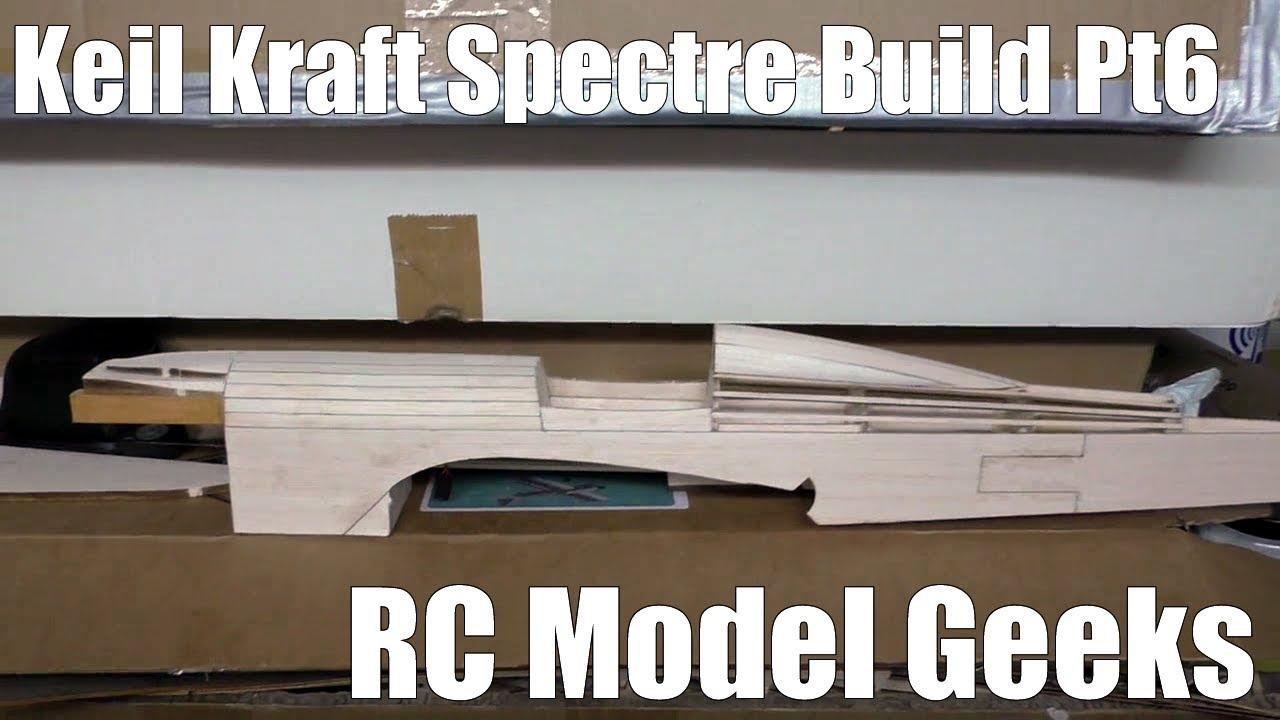 Keil Kraft Spectre Build Pt6 RC Model Geeks - YouTube