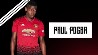 Paul Pogba ∙ Lucid Dreams ∙ Goals & Skills 2018
