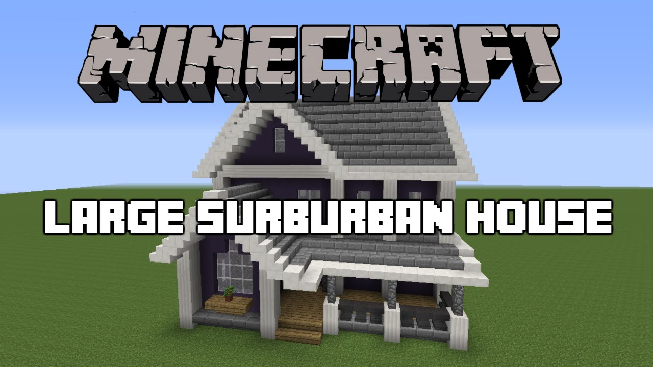 Minecraft large suburban house tutorial youtube for Big modern houses on minecraft