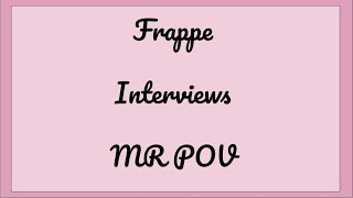 Frappe Interview #1 | ROBLOX | MR POV