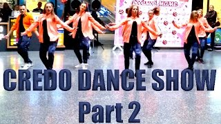CREDO DANCE SHOW Old City Belarus, Grodno Mother's Day Part 2