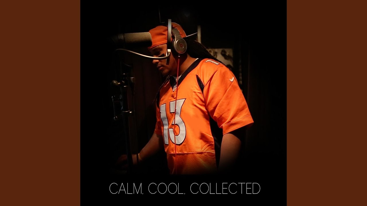 Calm Cool Collected Trevor Siemian Song Youtube