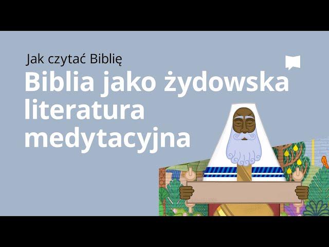 Biblia jako żydowska literatura medytacyjna