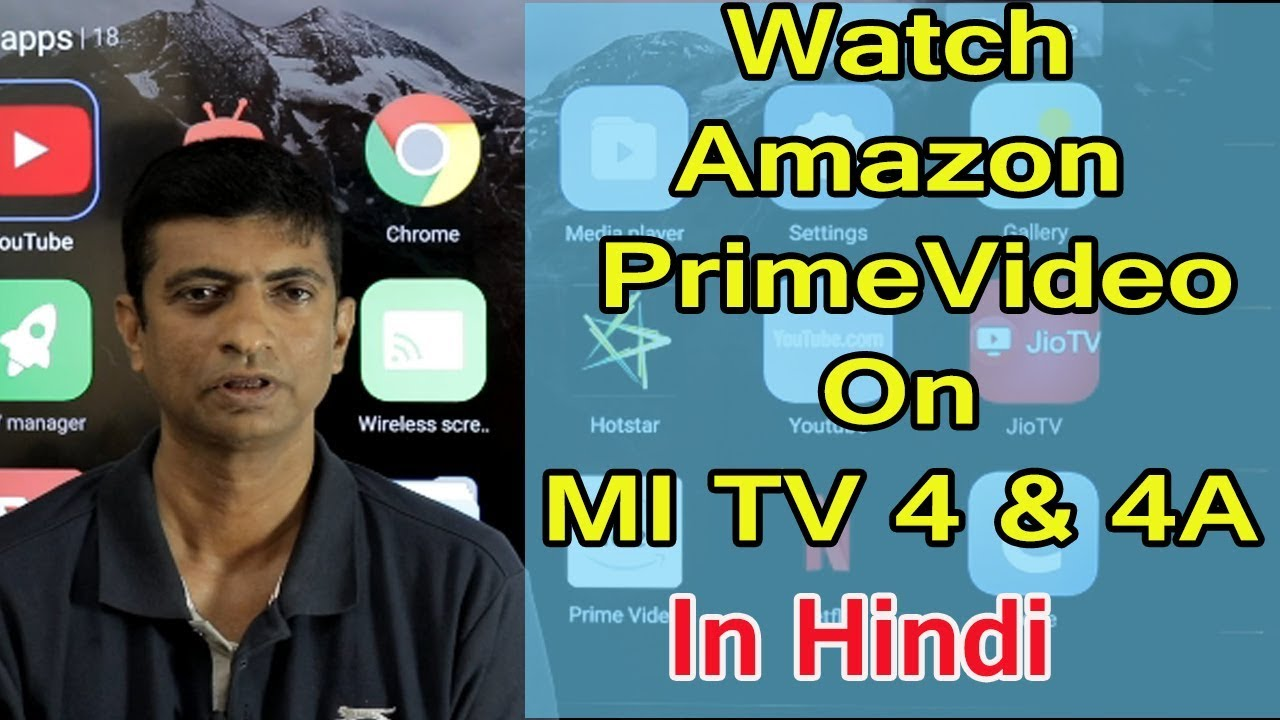 How To Watch Amazon Prime Video On MI TV 4 & 4A In Hindi