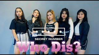 SECRET NUMBER(시크릿넘버)  Who Dis? l Dance Cover 댄스커버 by DMC Pro…