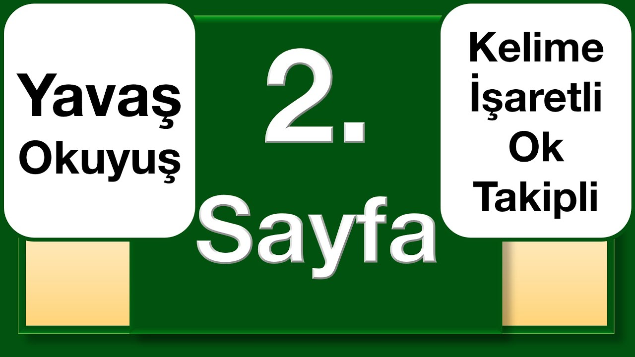 Kuran 1. Sayfa yavaş okuyuş ok takipli kelime işaretli