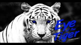Survivor - Eye Of The Tiger ( Daim Vega Dance Remix ) Free Mp3 @ Facebook Like & Download!
