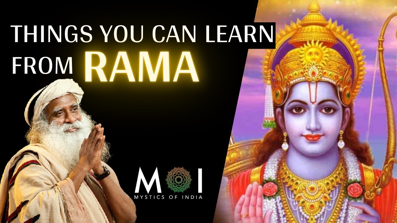 Sadhguru Profoundly Explains The Story of Rama's Life | Mystics Of India