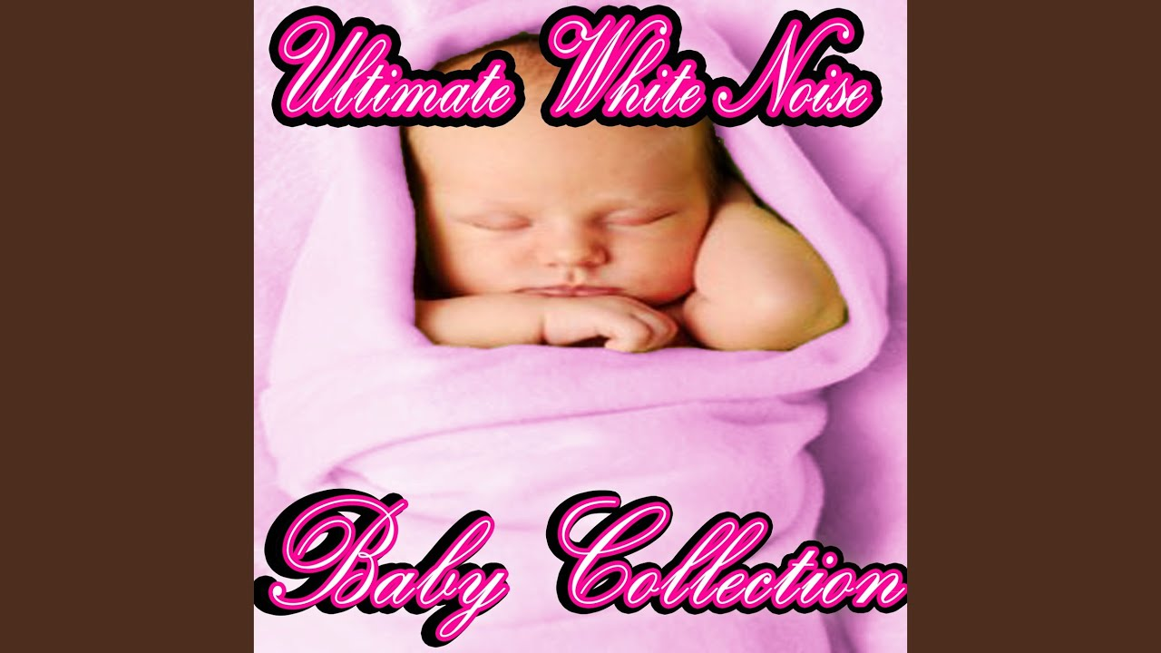 Natural White Noise for Babies - YouTube