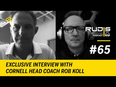RUDIS Wrestling Podcast #65: Exclusive Interview With Cornell Head Coach Rob Koll